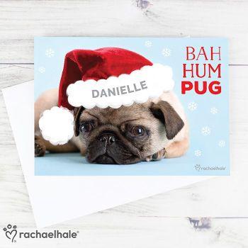 Personalised Rachael Hale Christmas Bah Hum Pug Card