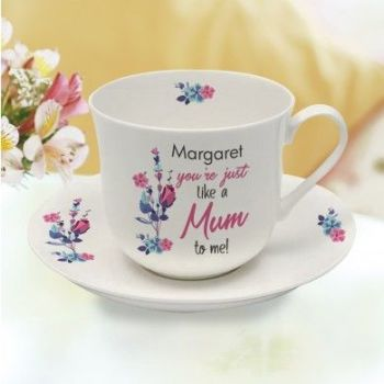 Personalised You're Just Like A Mum To Me Cup & Saucer