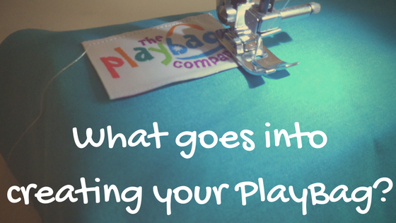 Blog What goes into creating your PlayBag-