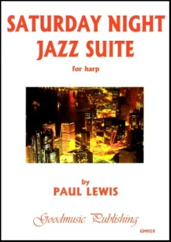 Saturday Night Jazz Suite by Paul Lewis