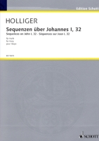 Sequenzen uber Johannes 1, 32 by Heinz Holliger