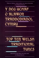 Top Ten Welsh Traditional Tunes by Meinir Heulyn