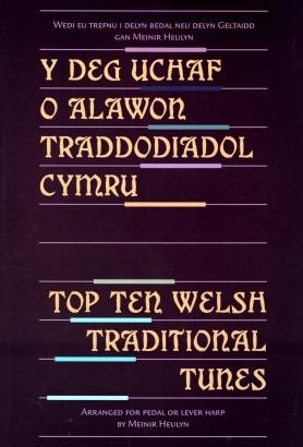 Top Ten Welsh Traditional Tunes by Meinir Heulyn