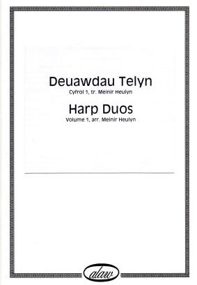 Deuawdau Telyn Cyfrol Un - Harp Duos Volume One
