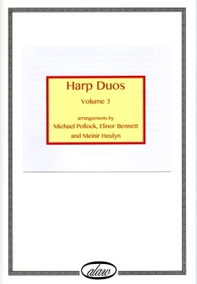 Harp Duos Volume 3 by Michael Pollock, Elinor Bennett and Meinir Heulyn