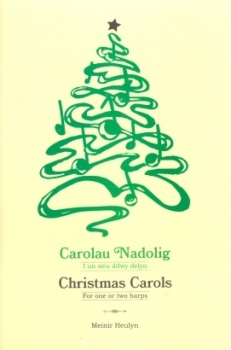 Christmas Carols for One or Two Harps arranged by Meinir Heulyn