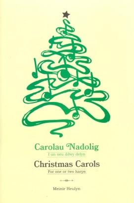 Christmas Carols for One or Two Harps arranged by Meinir Heulyn