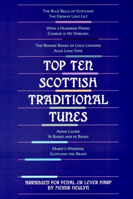 Top Ten Scottish Traditional Tunes by Meinir Helyn