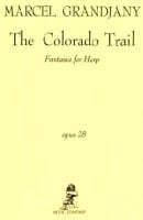 The Colorado Trail Op.28 by Marcel Grandjany
