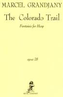The Colorado Trail Op.28 by Marcel Grandjany