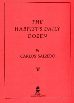 The Harpist's Daily Dozen by Carlos Salzedo