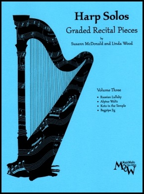 Harp Solos Volume 3 by Susann McDonald and Linda Wood