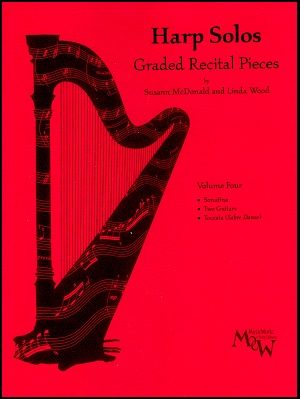 Harp Solos Volume Four by Susann McDonald and Linda Wood