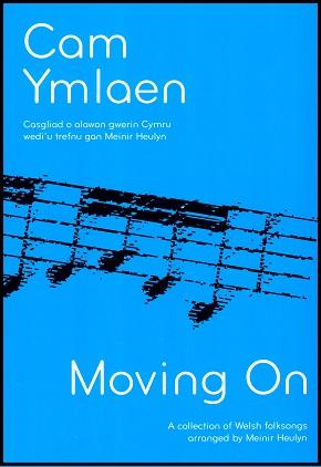 Cam Ymlaen - Moving On by Meinir Heulyn