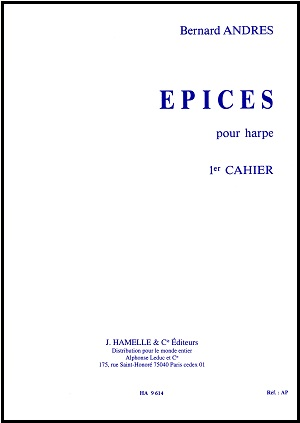 Epices Pour Harp Book One by Bernard Andres