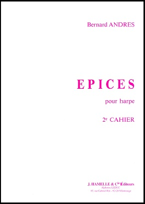 Epices Pour Harp Book Two by Bernard Andres