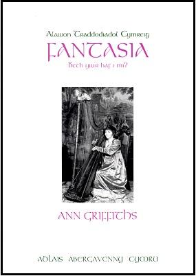 Fantasia No. 2 - Beth yw'r Haf i Mi? - Ann Griffths