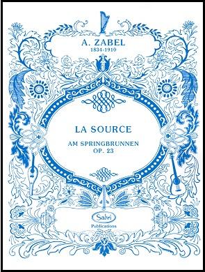 La Source Op.23 - Albert Zabel