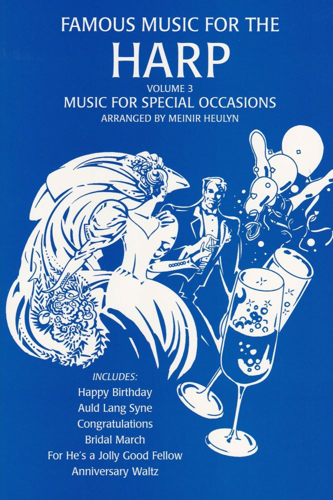 Famous Music for the Harp: Volume 3 Music for Special Occasions - Meinir He