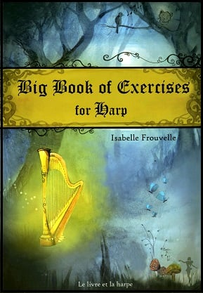 Big Book of Exercises for Harp by Isabelle Frouvelle