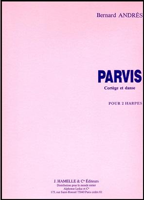 Parvis - Cortege et Danse by Bernard Andres