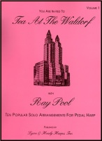 Tea At The Waldorf Volume 1 by Ray Pool