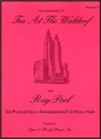 Tea At The Waldorf Volume 2 by Ray Pool