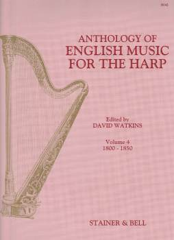 Anthology of English Music for the Harp Volume 4 - Edited by David Watkins