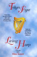 Telyn Fyw - Living Harp