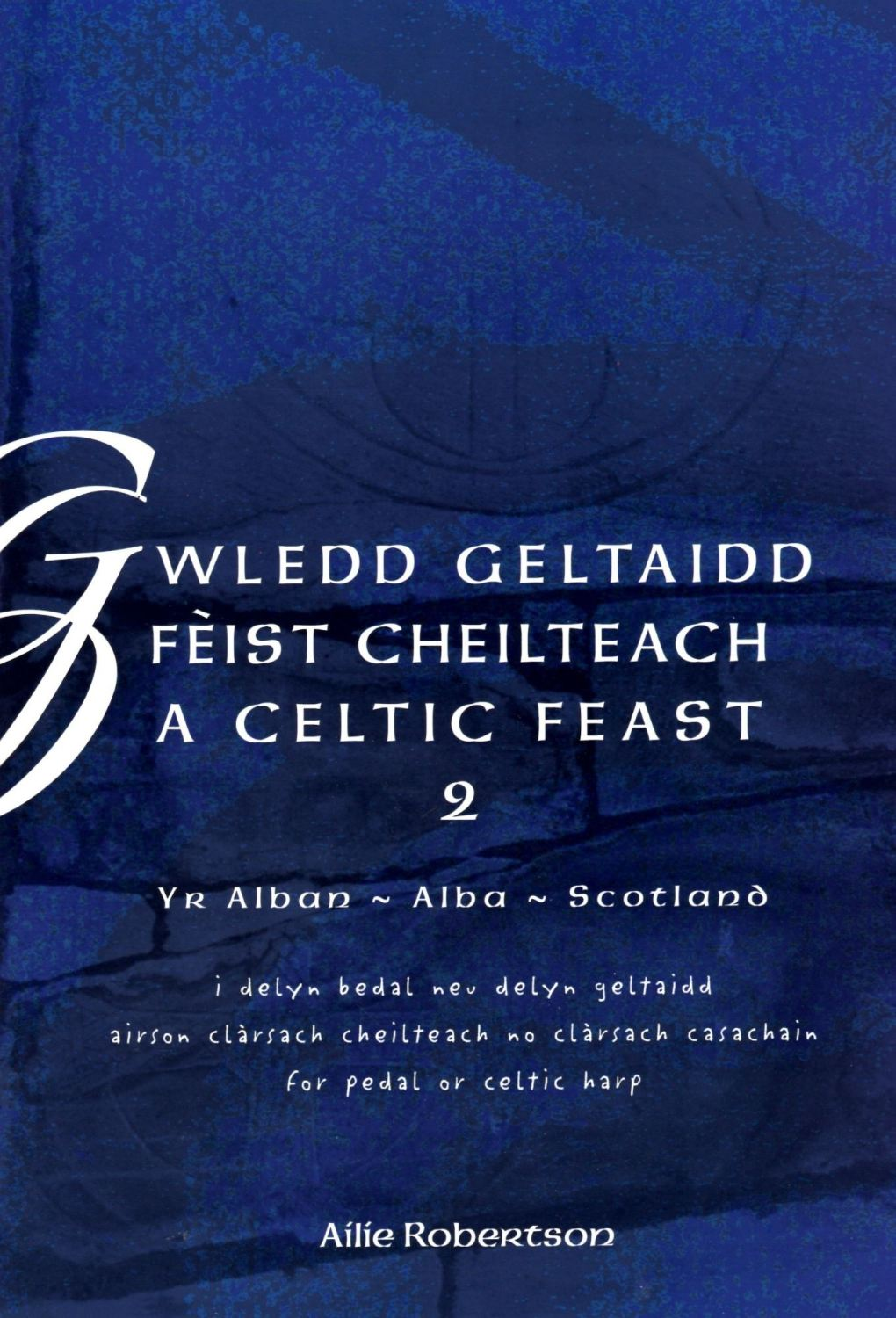 A Celtic Feast Book 2 - Ailie Robertson