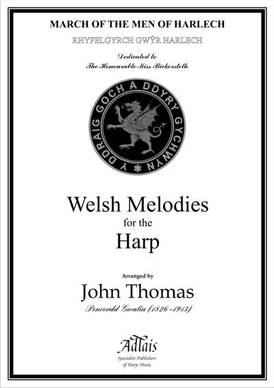 Rhyfelgyrch Gwyr Harlech - March of the Men of Harlech - John Thomas