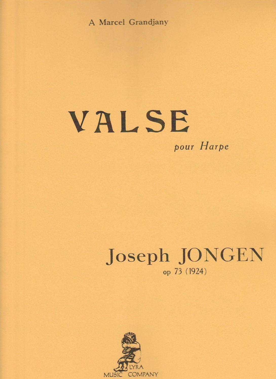 Valse Pour Harpe Op.73 (1924) by Joseph Jongen