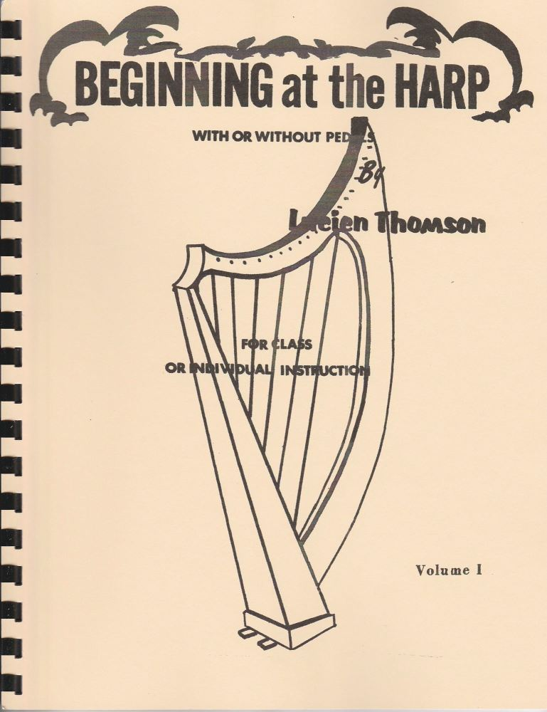 Beginning at the Harp by Lucien Thomson