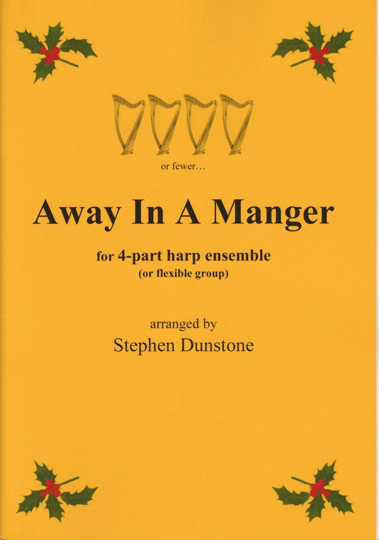 Away in A Manger - Stephen Dunstone