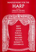 Famous Music for Harp Volume 2 - Operatic Encores