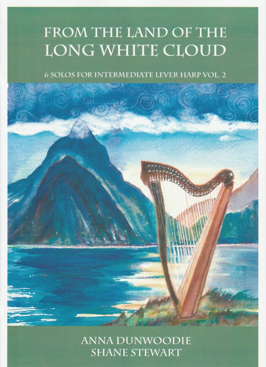 From the Land of the Long White Cloud Volume 2
