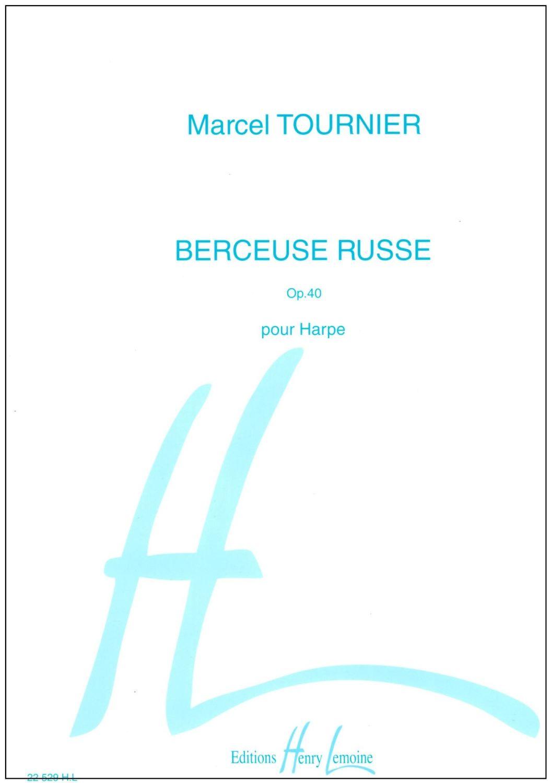 Berceuses Russe Op.40 - Marcel Tournier