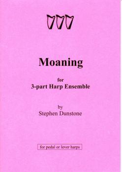 Moaning - Stephen Dunstone