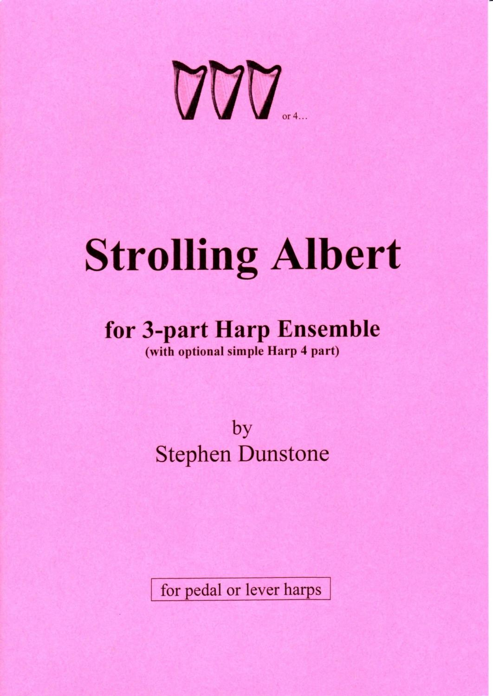 Strolling Albert - Stephen Dunstone