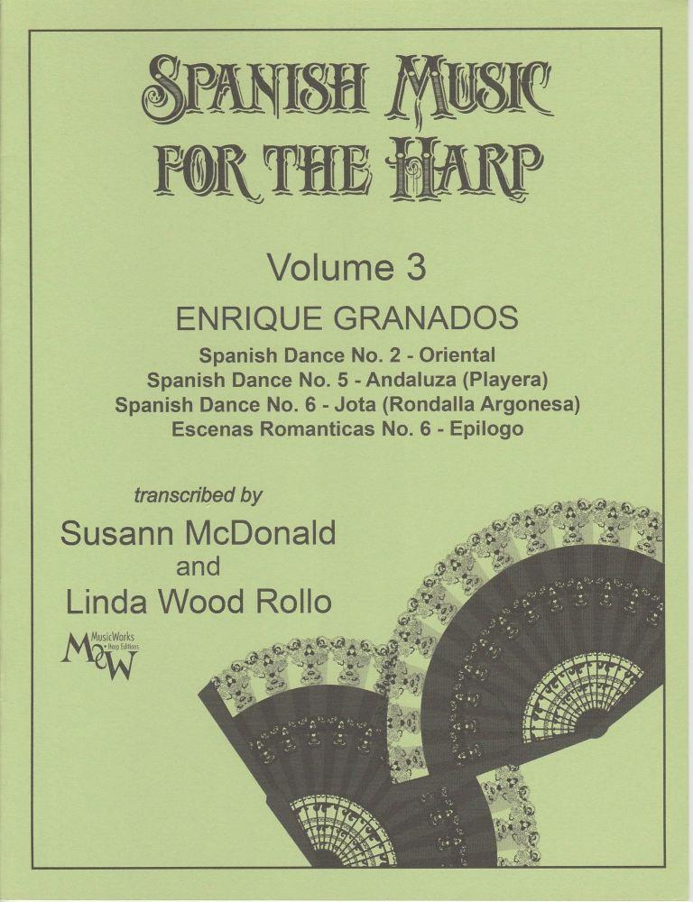 Spanish Music for the Harp Volume 3 - Enrique Granados
