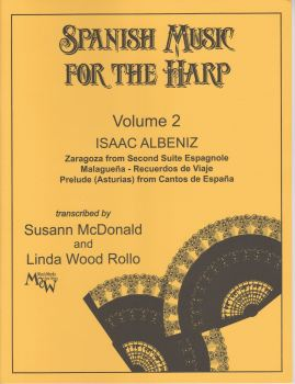 Spanish Music for the Harp Volume 2 - Issac Albeniz