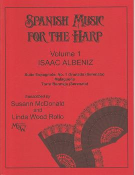 Spanish Music for the Harp Volume 1 - Isaac Albeniz