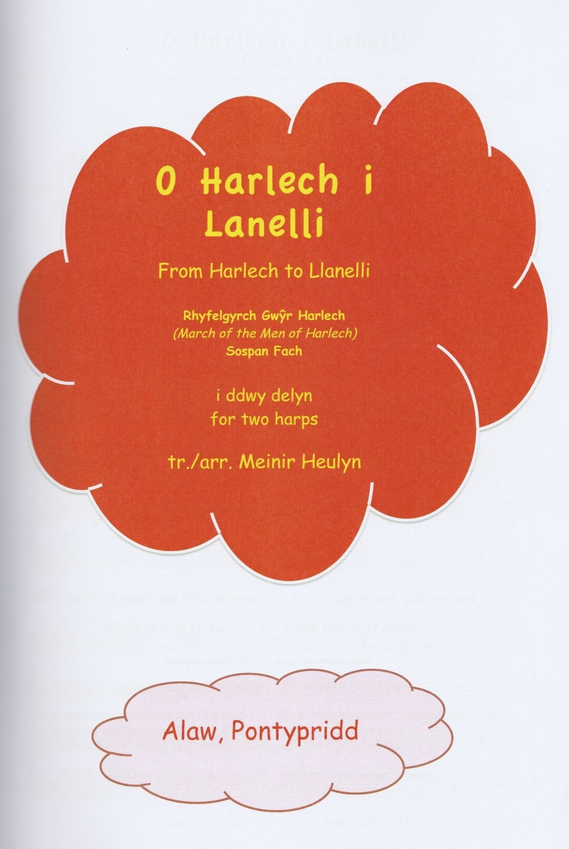 O Harlech i Lanelli - From Harlech to Llanelli - Meinir Heulyn