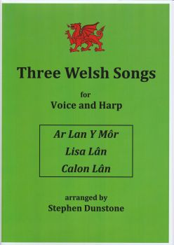 Three Welsh Songs - Stephen Dunstone