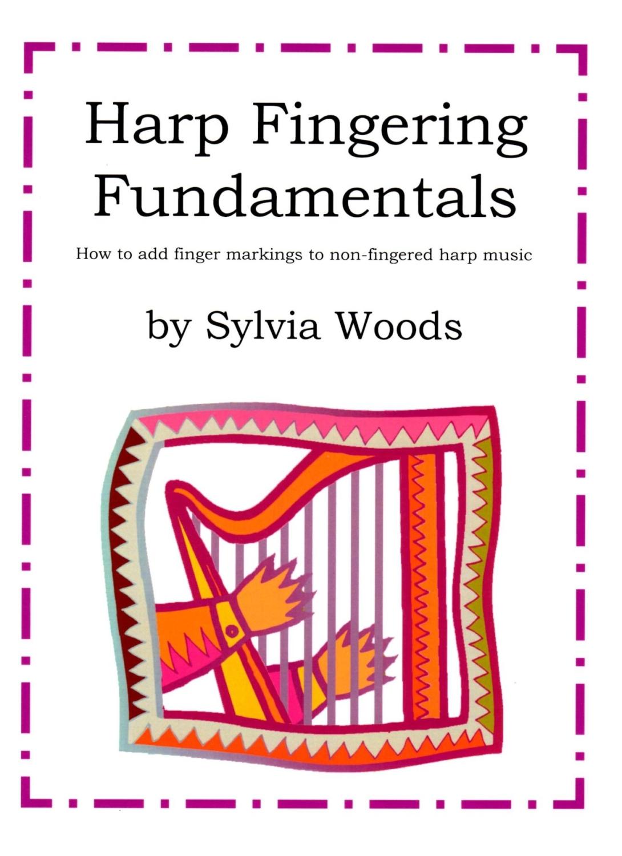 Harp Fingering Fundamentals - Sylvia Woods