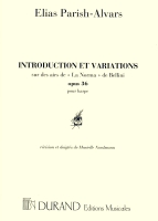 "Introduction Et Variations sur des airs de ""La Norma"" de Bellini Opus.36 - Parish-Alvars"