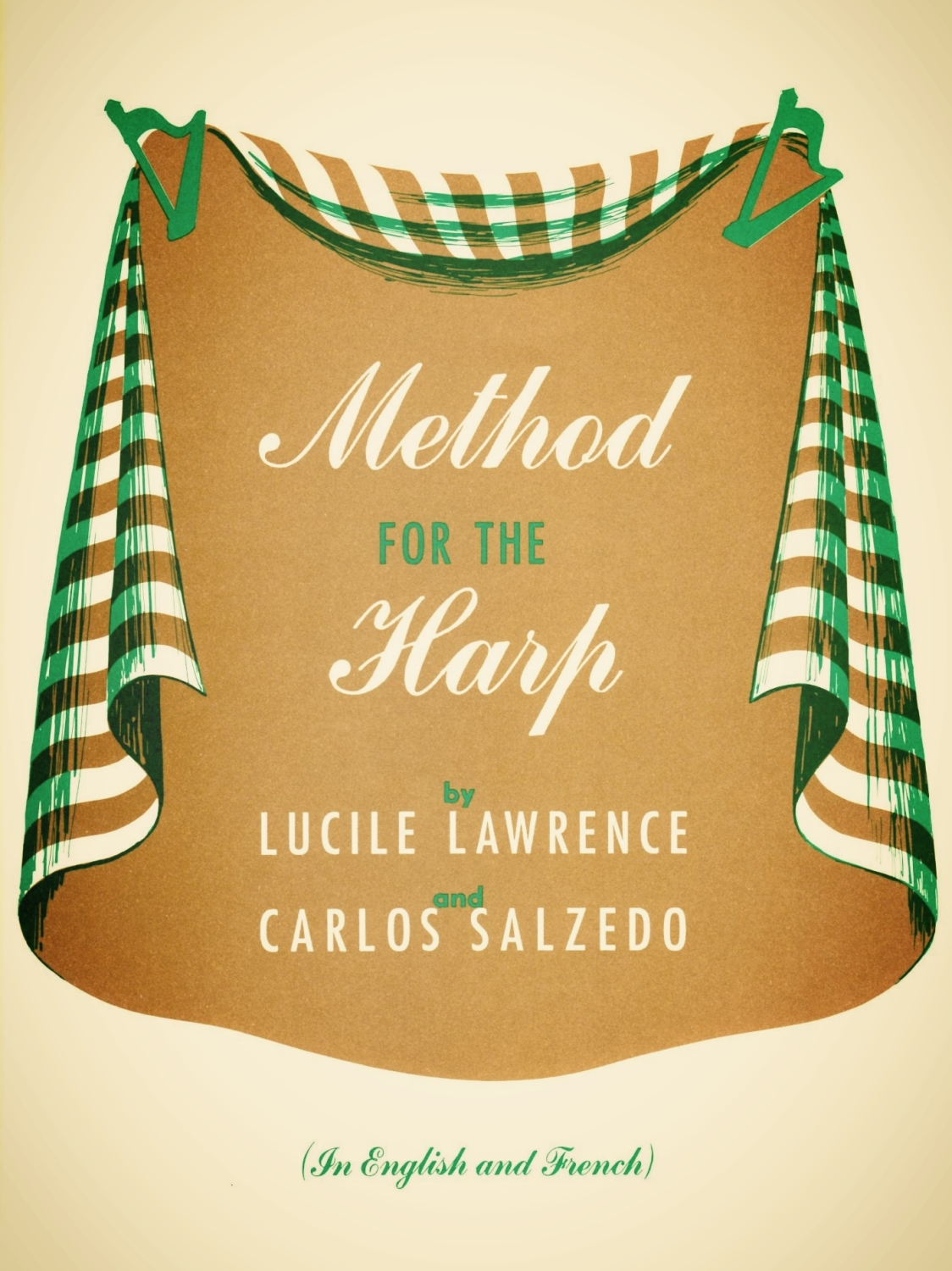 Method for the Harp - Lucile Lawrance and Carols Salzedo