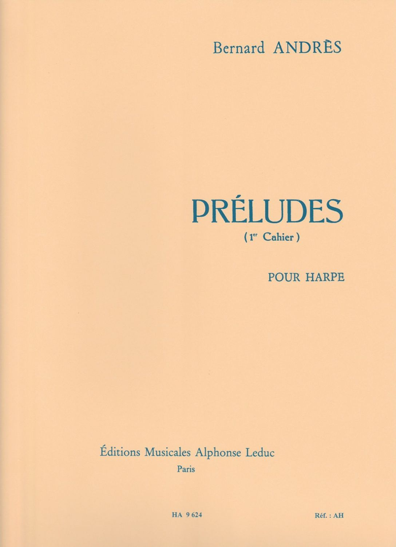 Preludes Book One - Bernard Andres