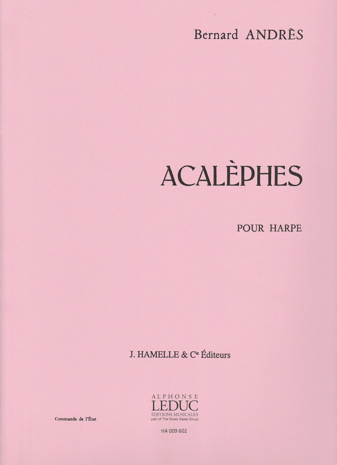 Acalephes - Bernard Andres