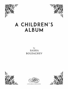 A Children's Album - Sasha Boldachev